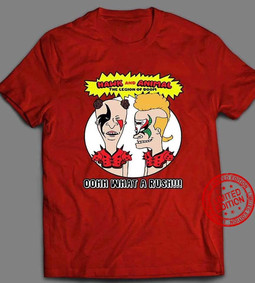 Hawk And Animal The Legion Of Doom Oohh What A Rush Shirt