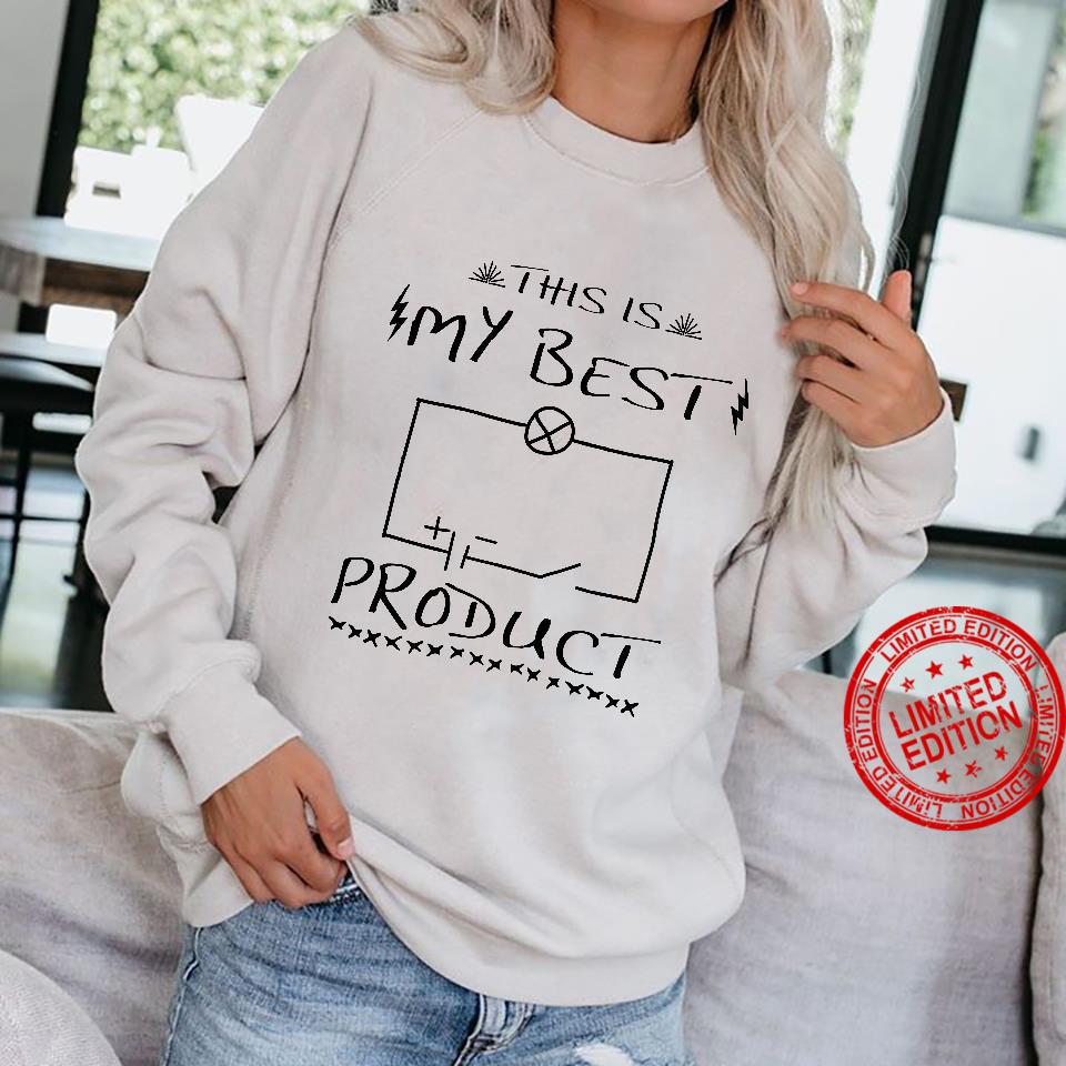 Physics This is my best product shirt sweater