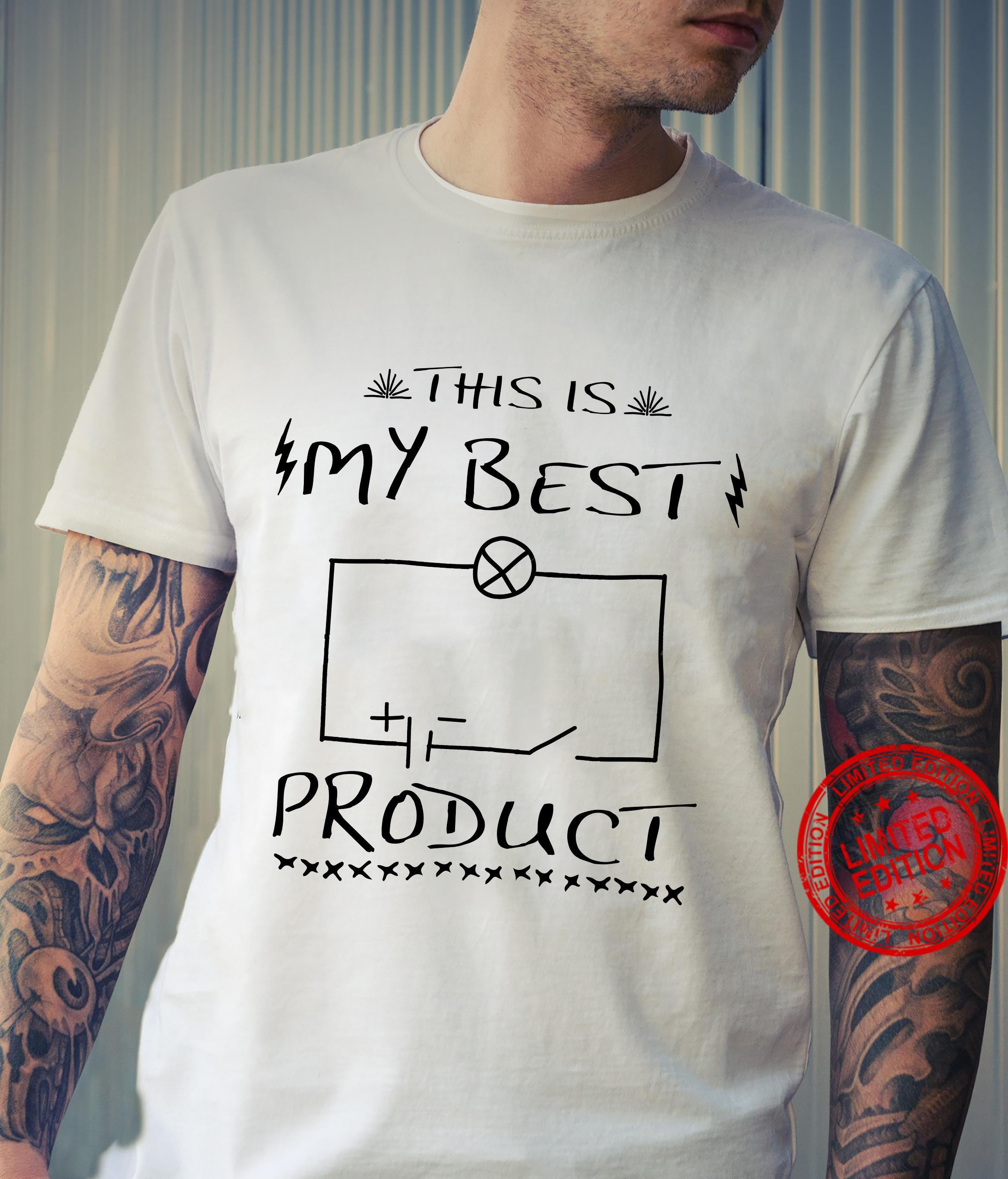 Physics This is my best product shirt