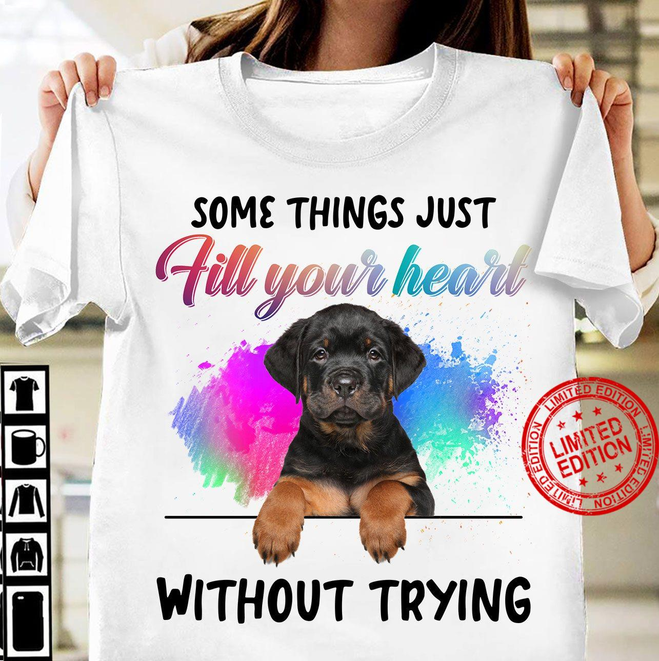 Some Things Just Fill Your Heart Without Trying Shirt