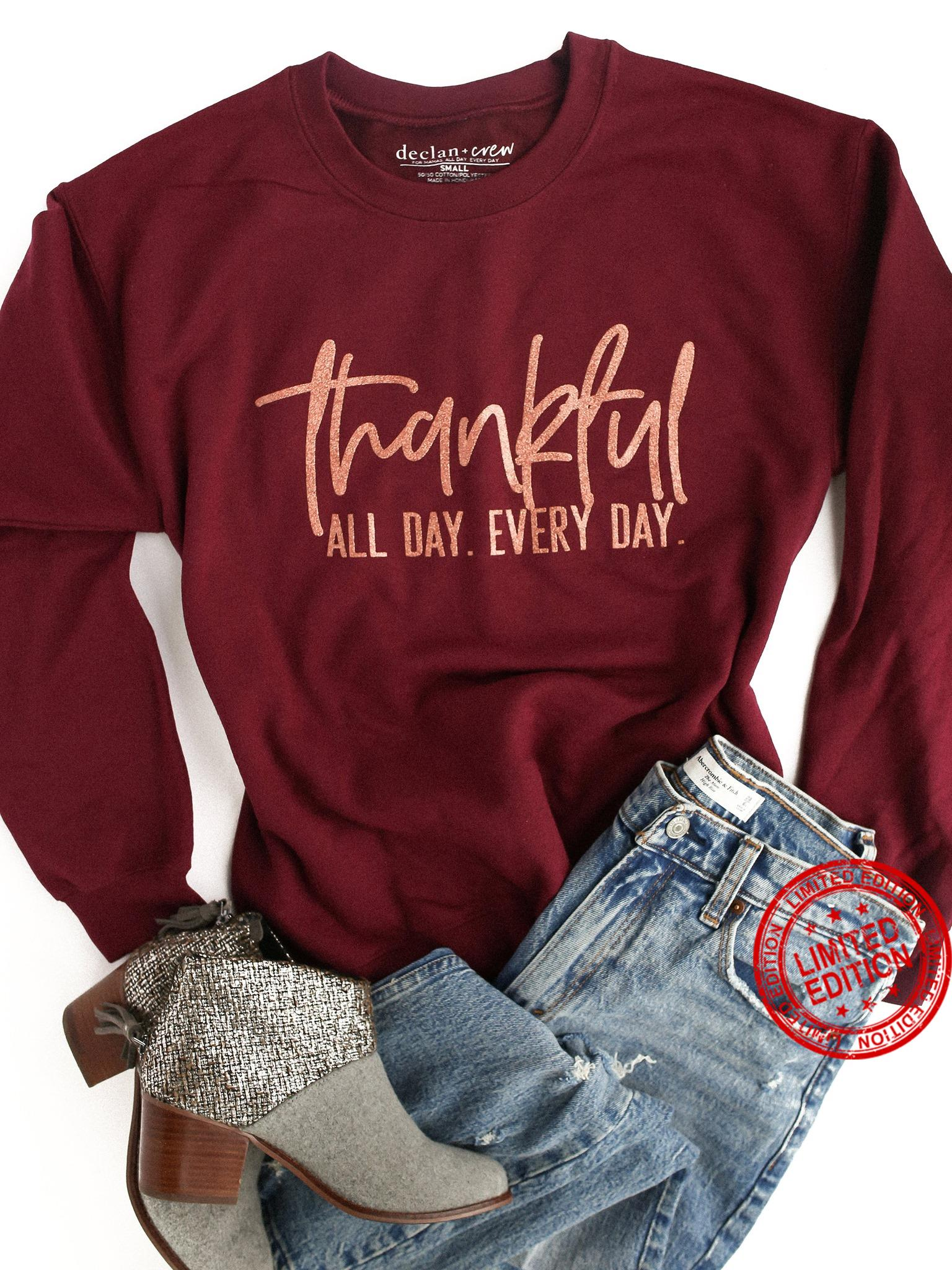 Thankful All Day Every Day Shirt