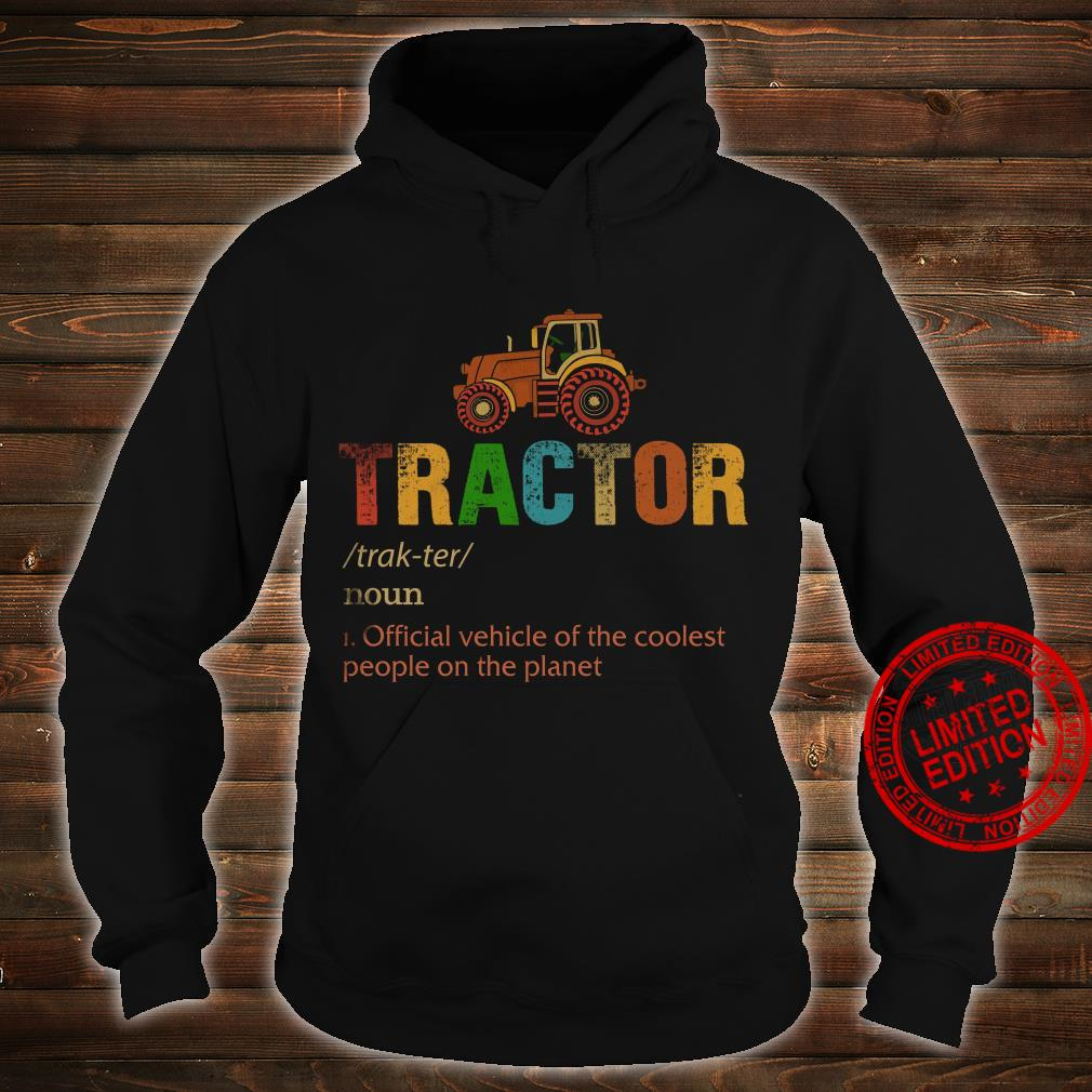 Tractor Official Vehicle Of The Coolest People On The Planet Shirt hoodie