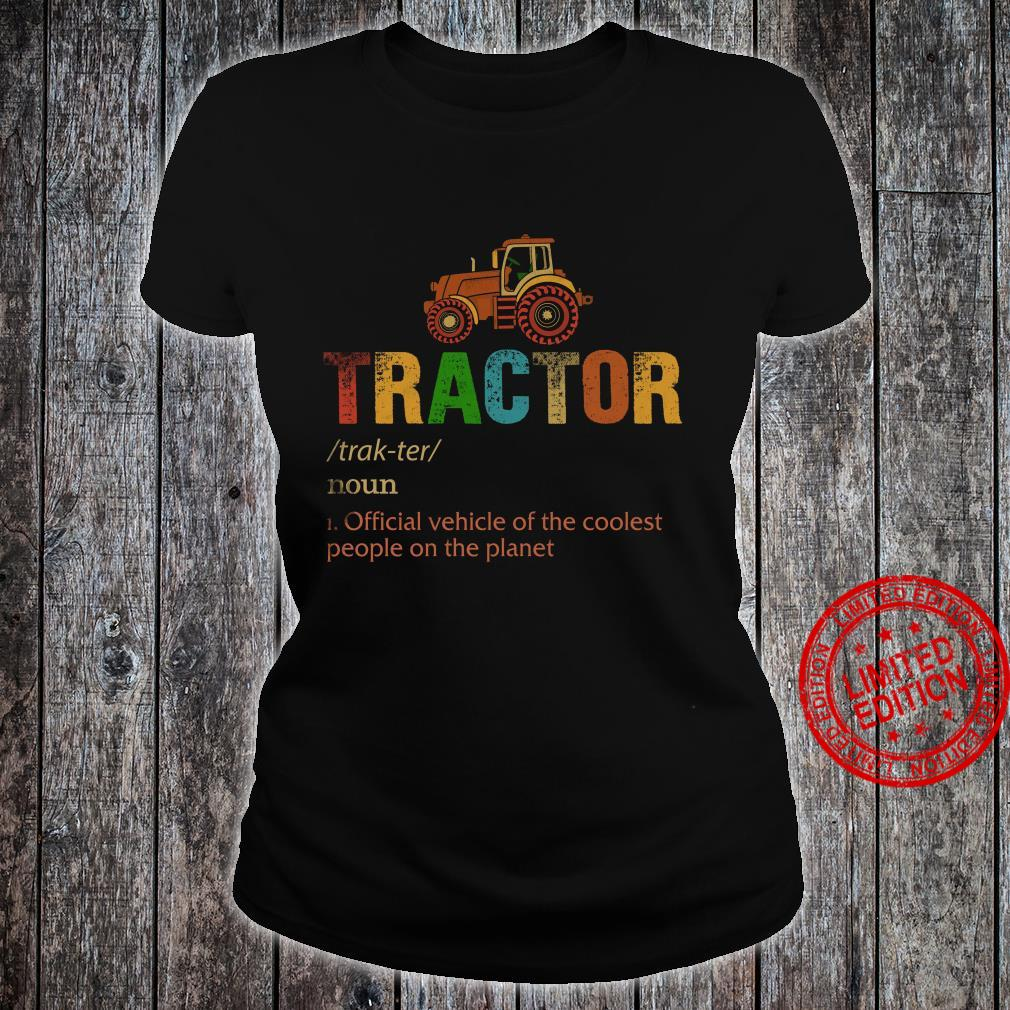 Tractor Official Vehicle Of The Coolest People On The Planet Shirt ladies tee