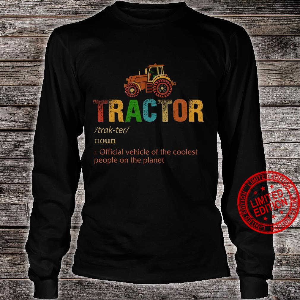 Tractor Official Vehicle Of The Coolest People On The Planet Shirt long sleeved