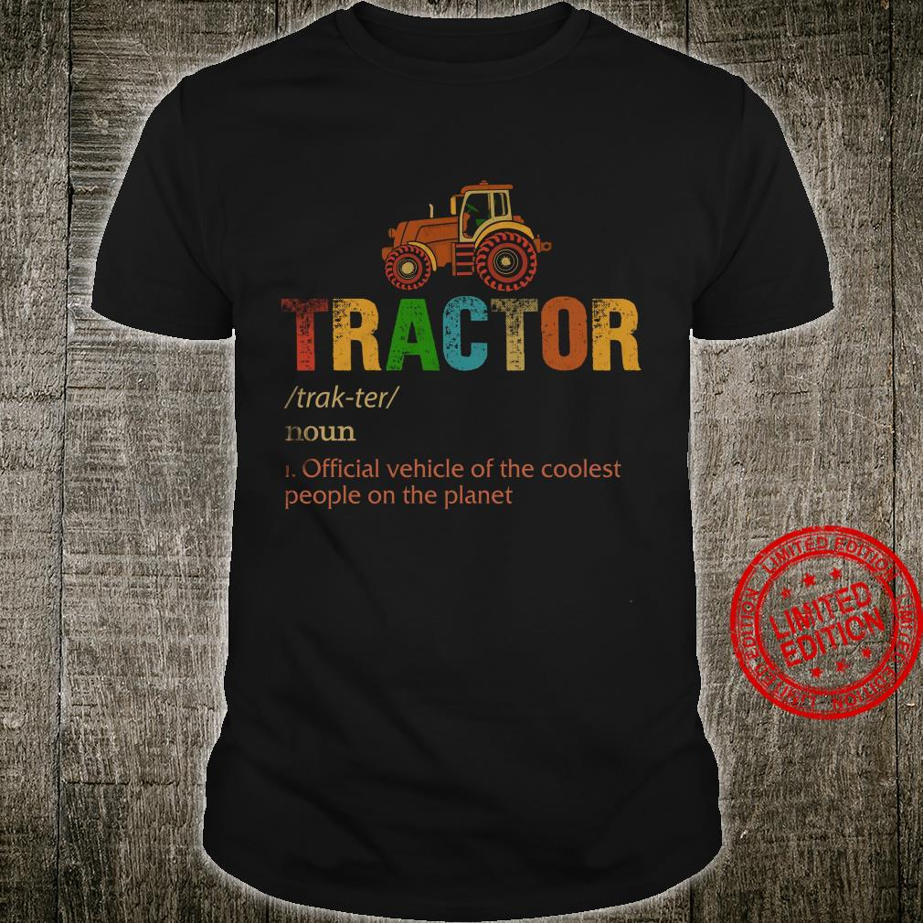 Tractor Official Vehicle Of The Coolest People On The Planet Shirt unisex