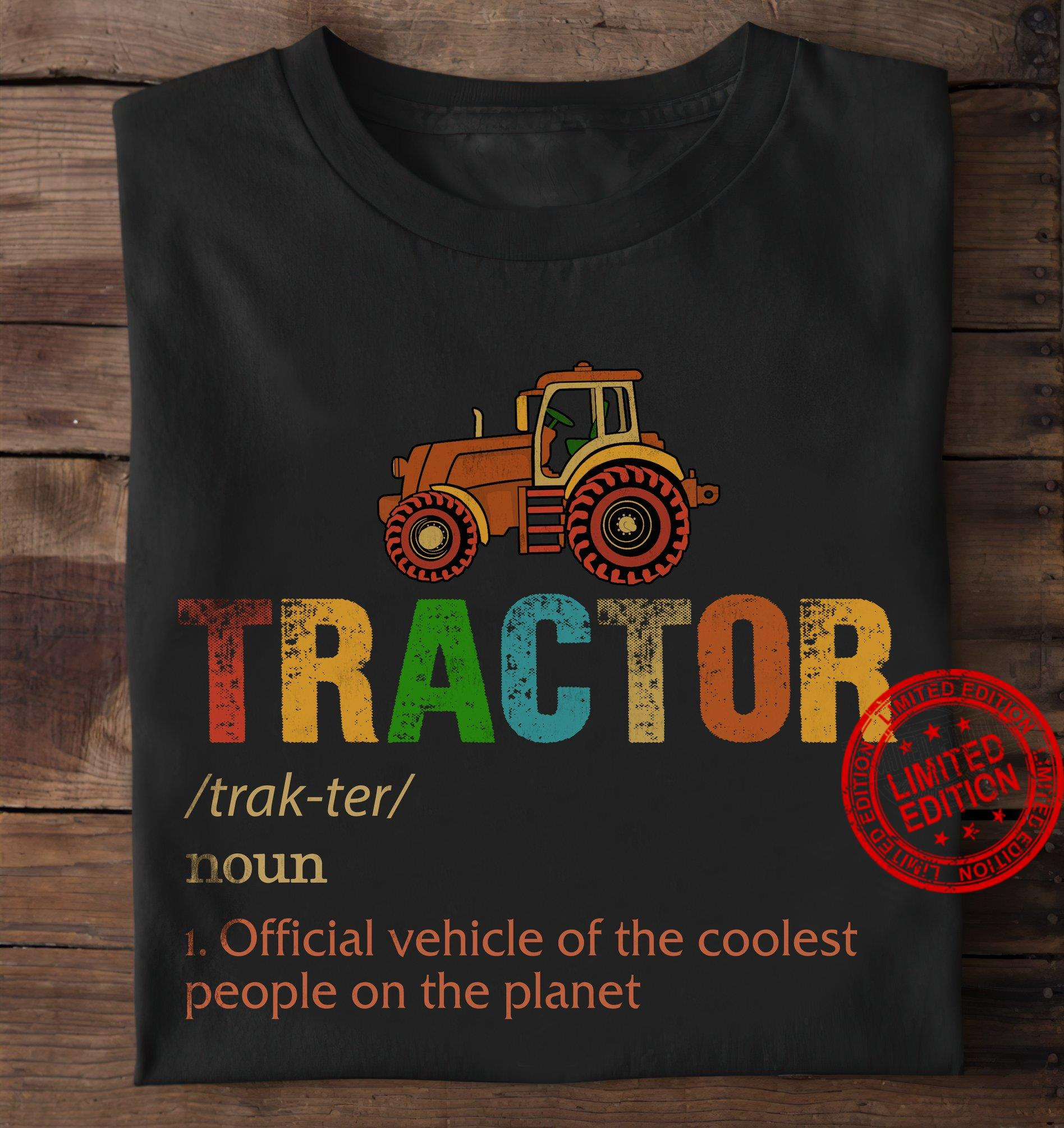 Tractor Official Vehicle Of The Coolest People On The Planet Shirt